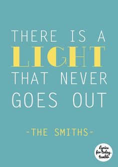 there is a ligth that never goes out - the smiths
