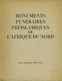Reygasse, M. (1950). Monuments funéraires préislamiques de l'Afrique du Nord. Paris.