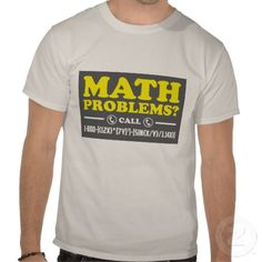 Shop Math Problems Hotline Formula Nerdy Humor Shirt created by Personalize it with photos & text or purchase as is! Math Problems, Types Of Fashion Styles, Funny Shirts, Shirt Style, Nerdy, Fitness Models, Shirt Designs, Geek Stuff, Humor