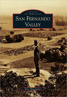San Fernando Valley, California (Images of America Series)