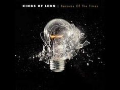 Kings of Leon- Knocked up.