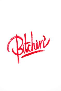 Bitchin!