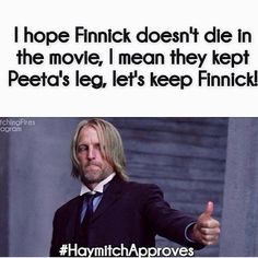 I hope finnick doesn't die in the movie, i mean they kept peeta's leg, let's keep finnick❤️❤️❤️