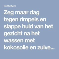 Zeg maar dag tegen rimpels en slappe huid van het gezicht na het wassen met kokosolie en zuiveringszout! Rosacea, Ayurveda, Did You Know, Baking Soda, Feel Good, Makeup Tips, Creme, Mascara, Anti Aging