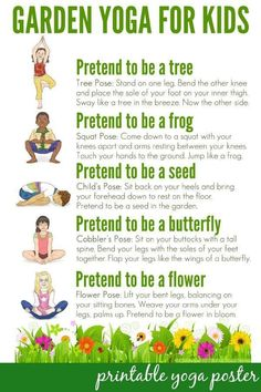 Garden Yoga For Kids Free Printable Poster Take A Walk Through Nature With This Themed Routine Suitable Use Toddlers To School