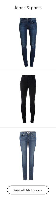 Jeans & pants by juliemarie12 on Polyvore featuring polyvore, women's fashion, clothing, jeans, pants, bottoms, pantalones, stretch denim jeans, skinny jeans, blue skinny jeans, skinny fit denim jeans, stretch denim skinny jeans, calças, black, j brand, high-waisted skinny jeans, cut skinny jeans, denim skinny jeans, high-waisted jeans, denim, tristan, stretchy jeans, slim fit stretch jeans, skinny leg jeans, slim fit jeans, blue, high waisted blue jeans, paige denim jeans, saint laurent…