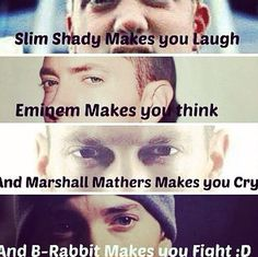 Slim Shady Makes You Laugh Eminem Makes Yo Think and Marshall Mathers Makes You Cry and B-Rabbit Makes You Fight D Eminem Memes, Eminem Lyrics, Eminem Rap, Eminem Funny, Eminem Tattoo, Eminem Wallpapers, Eminem Photos, The Real Slim Shady, Eminem Slim Shady