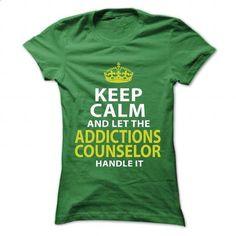 ADDICTIONS-COUNSELOR - Keep calm #Tshirt #fashion