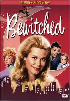 Bewitched  One of my favorite TV Shows