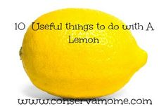 Great Uses for a lemon!