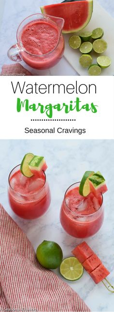 Watermelon Margaritas - Summer in a glass! Cool, refreshing and totally satisfying.  Is it five o'clock yet? | Seasonal Cravings