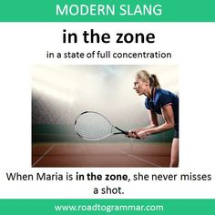 Modern Slang: In the Zone Slang English, English Vinglish, English Sentences, English Idioms, English Phrases, Learn English Words, English Lessons, Advanced English Vocabulary, Teaching English Grammar
