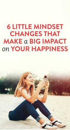 6 Little Mindset Changes To Make For Big Results #Happiness #Mindset #Hacks