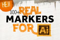 300+ REAL MARKERS FOR ILLUSTRATOR by HEJBRUSH.COM on Creative Market