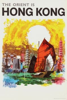 The Orient is Hong Kong, 1960s - original vintage poster listed on AntikBar.co.uk