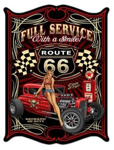 Full Service Route 66 Hot Rod Pinup Girl, Art on Metal Sign Custom Shape, Vintage Style Garage Art Mural Decor - Vintage and Retro Cars Garage Art, Garage Signs, Garage Shop, Toy Garage, Vintage Signs, Poster Vintage, Vintage Ads, Vintage Style, Steve Mcdonald