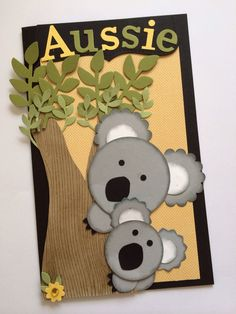 Stampin Up. Made to celebrate a friend becoming an Aussie citizen on Australia Day. Paper Punch Art, Punch Art Cards, Koala Craft, Australia Crafts, Kids Birthday Cards, Kindergarten Art, Animal Cards, Stamping Up, Cool Cards