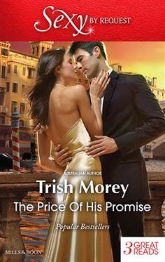 Mills & Boon™: The Price Of His Promise by Trish Morey