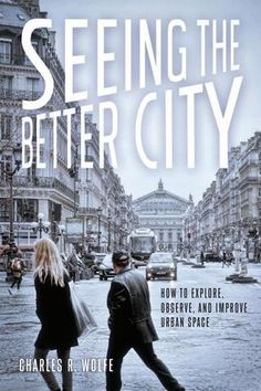Seeing the Better City Chapter 1
