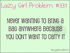lazy girl problem | Lazy Girl Problems | My Style