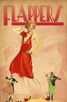 A vintage Jazz Age poster! Click here to learn more about Flappers in American history!