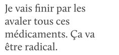 Citations Film, French Quotes, Bad Mood, Learn French, Chai, Elf, Wattpad, Messages, Photos