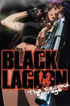 Black Lagoon: The Second Barrage    http://myanimelist.net/anime/1519/Black_Lagoon:_The_Second_Barrage#