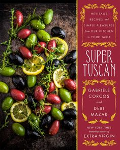 Buy Super Tuscan: Heritage Recipes and Simple Pleasures from Our Kitchen to Your Table by Debi Mazar, Gabriele Corcos and Read this Book on Kobo's Free Apps. Discover Kobo's Vast Collection of Ebooks and Audiobooks Today - Over 4 Million Titles! Italian Cafe, Italian Cooking, Italian Recipes, Cooking Lamb, Italian Foods, Debi Mazar, Roasted Olives, Cooking Channel Shows, Cooking Videos