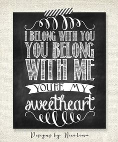 "The Lumineers - I belong with you, you belong with me, you're my sweetheart - CHALKBOARD - 8"" x 10"" Print. $15.50, via Etsy."
