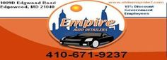 Empire Auto Detailing - Offers Gov Employee Discount    Proper ID Needed