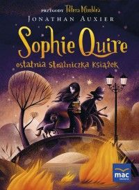 Sophie Quire. Ostatnia strażniczka Książek - Jonathan Auxier - Książka - Księgarnia internetowa Bonito.pl Monster House, Who Book, Book People, Simple Flowers, Love Drawings, Female Portrait, Book Nerd, Catwoman, Vintage Children