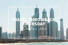 Travel Throwback Thursday: Dubai, United Arab Emirates 2012. Photographer: Wanderlust by Jona