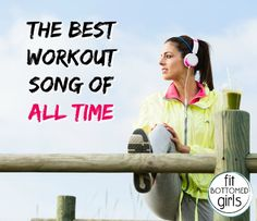 And the best workout song OF ALL TIME is ... | Fit Bottomed Girls
