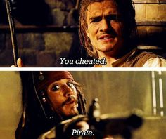 """You cheated."" ""Pirate."" 〖 Disney Pirates of the Caribbean William Will Turner Captain Jack Sparrow sword gun funny 〗"