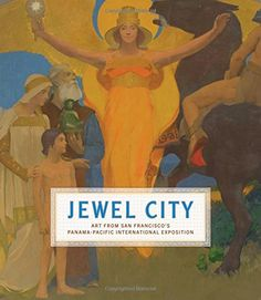 Jewel City: Art from San Francisco's Panama-Pacific International Exposition - Timed with the centennial of the Panama-Pacific International Exposition (PPIE) of 1915, Jewel City presents a large and representative selection of artworks from the fair, emphasizing the variety of paintings, sculptures, photographs, and prints that greeted attendees. It is unique in its focus on the works of art that were scattered among the venues of the exposition the most comprehensive art exhibition ever…