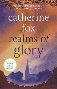 Review: Realms of Glory - Catherine Fox