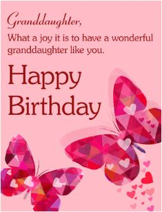 Send Free Pink Butterfly Happy Birthday Card For Granddaughter To Loved Ones On Greeting Cards By Davia Its And You Also Can Use Your Own