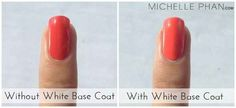 Use a white base coat, not a clear one, to get more vibrant nails. | 41 Life-Saving Beauty Hacks Every Girl Should Have In Her Arsenal