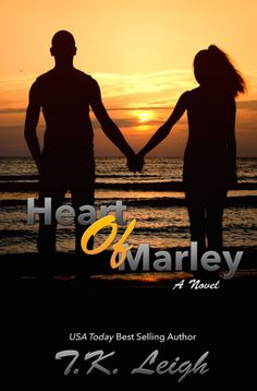 Renee Entress's Blog: [Cover Reveal] Heart of Marley by T.K. Leigh http://reneeentress.blogspot.com/2014/08/cover-reveal-heart-of-marley-by-tk-leigh.html