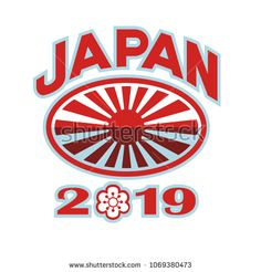 Japan 2019 Rugby Ball Retro by patrimonio on Retro style illustration of a rugby ball with Japanese flag rising sun set inside rugby ball with words Japan 2019 and sakura or cherry blossom flower in number zero on isolated background. Sun Designs, Flower Designs, 2019 Rwc, Japan 2019, Cherry Blossom Flowers, Rugby World Cup, Enjoying The Sun, Retro Fashion, Rising Sun