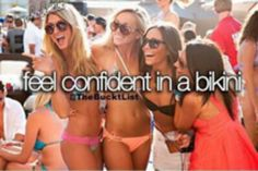 i love going to the beach and tanning in a bikini, but would always want to feel more confident in doing so!