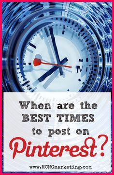 When are the best times to post on Pinterest? by Vincent Ng of MCNG Marketing #Pintalysis