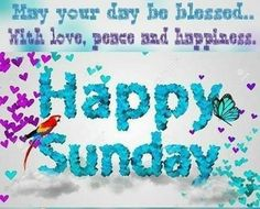 May Your Day Be Blessed Happy Sunday good morning sunday sunday quotes good morning quotes happy sunday sunday blessings sunday quote happy sunday quotes good morning sunday sunday blessings quotes Happy Sunday Pictures, Happy Sunday Quotes, Morning Love Quotes, Blessed Sunday, Morning Images, Sunday Pics, Sunday Images, Good Morning Happy Sunday, Good Morning Good Night