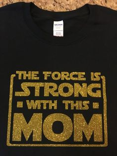 Moms show off your love for Star Wars with this new design. We use either gildan heavy cotton t shirts or fruit of the loom cotton shirts. We use heat transfer vinyl for the design, and you can choose to have it made with either regular heat transfer vinyl or glitter vinyl. There is an extra charge for glitter. Please make sure you indicate your shirt size, shirt color, and color for the design.