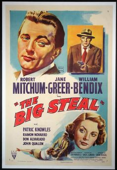 BIG STEAL, THE (The Big Steal) Movie Poster (1948) || CRIME Movie Posters @ FilmPosters.Com - Vintage Movie Posters and More
