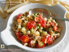 Sugo con petto di pollo e verdure Blog Profumi Sapori & Fantasia