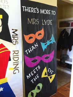 Teacher appreciation door ideas. Superhero theme