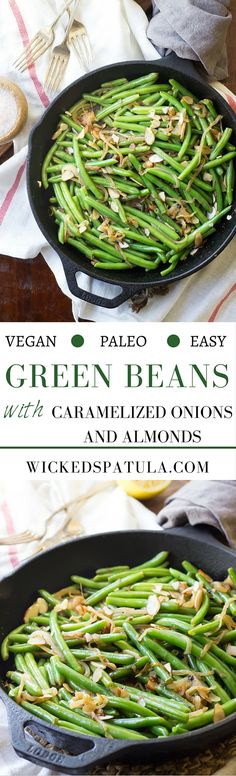 Sautéed Green Beans with Caramelized Onions and Almonds - This vegan and Paleo side dish goes with just about any meal!