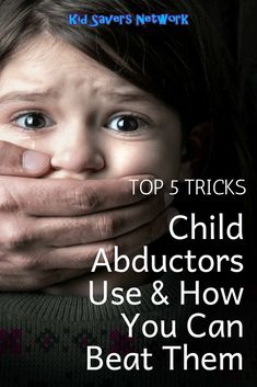 Worrying for your chid's safety while playing outside the house or at the park? Child abductors are famous nowadays. Worry not because we have the top 5 tricks that child abductors use and there's also a guide on how you can beat them. Child Abduction Stories, New Parents, New Moms, Children Raising, Todays Parent, Biggest Fears, Child Development, Healthy Kids, Self Esteem