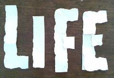 "After tearing paper to create a cross, you open up the leftover pieces and it spells the word ""LIFE""... might be a neat lesson illustration"